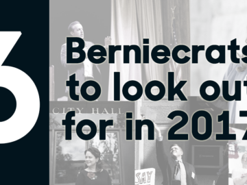 6 'Berniecrats' To Look Out For In 2017